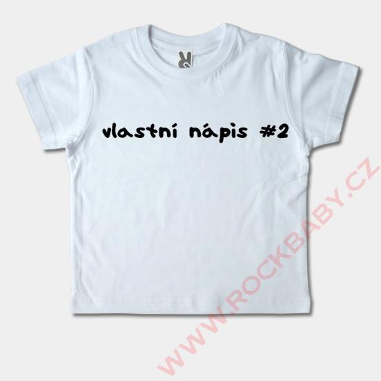 d3c1b6a7489d Detské tričko krátky rukáv - Vlastný nápis2