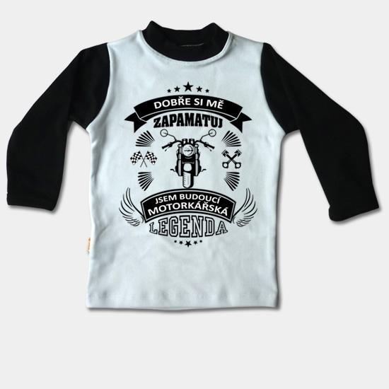 77aae3e3369a Detské tričko dlhý rukáv - Budoucí motorkářská leg